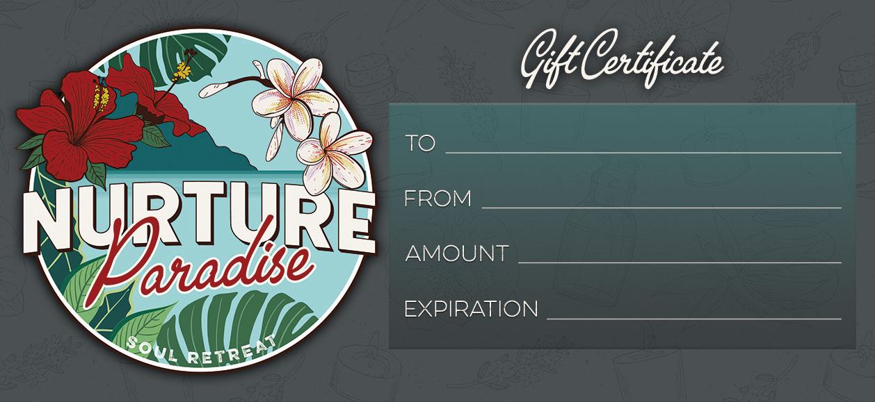 Nurture Paradise Gift Certificate